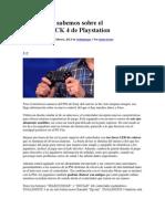 Todo Lo Que Sabemos Sobre El DUALSHOCK 4 de Playstation