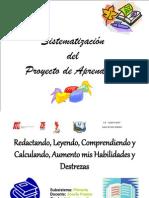 Sistematización-del-proyecto-Redactando-Leyendo-Comprendiendo-y-Calculando-Aumento-mis-Habilidades-y-Destrezas
