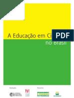 A educação em ciencias no Brasil 119p