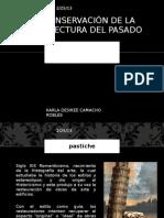 LA CONSERVACIÓN DE LA ARQUITECTURA DEL PASADO