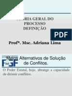3 AULA MEIOS ALTERNATIVOS DE SOLUÇÃO DE CONFLITO