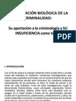 LA EXPLICACIÓN BIOLÓGICA DE LA CRIMINALIDAD