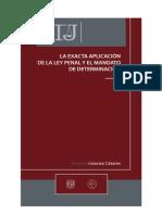 La Exacta Aplicacion de La Ley Penal y El Mandato de Determinacion