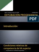 EXTUBACIÓN PROGRAMADA