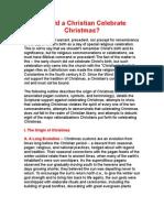 Should a Christian Celebrate Christmas