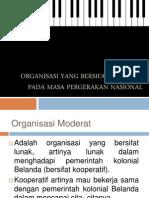 Organisasi Yang Bersifat Moderat Pada Masa Pergerakan Nasional