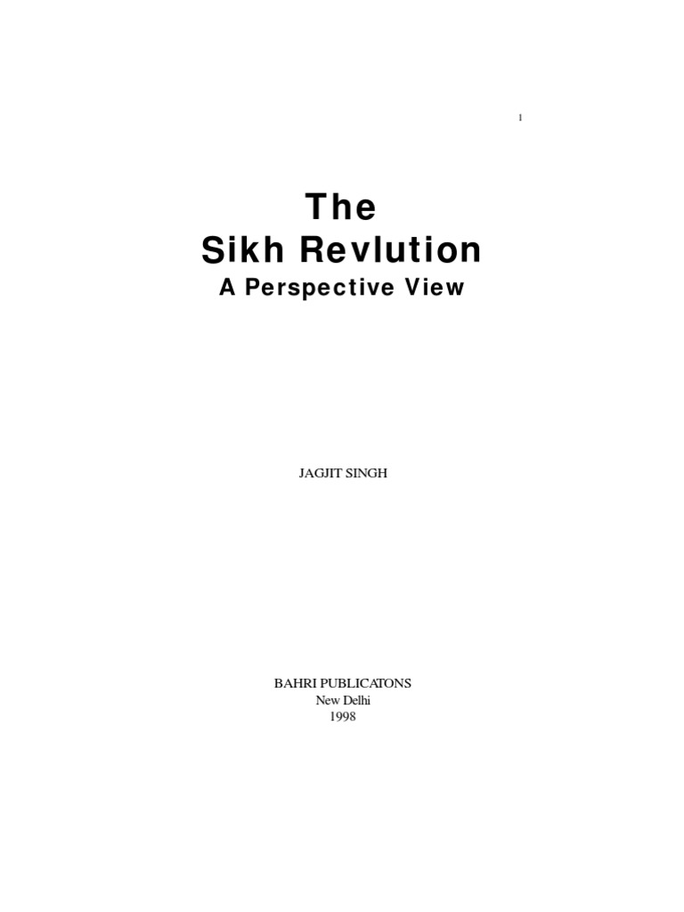 the sikh revolution a perspective view series in sikh history and