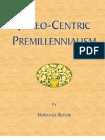 Judeo Centric Premilleniallism