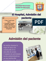 El Hospital, Admisión del paciente