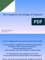 The Langkawi Sky-Bridge in Malaysia Music