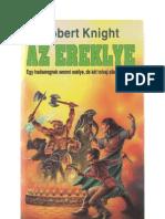Knight Robert-Az Ereklye