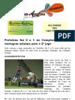Fortaleza faz 2 a 1 no Campinense e leva vantagem mínima para o 2º jogo