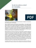 Desnutrición de los niños a nivel mundial y de Colombia