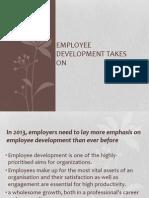 Employee Devlopment - A Key Priority.
