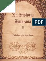 Adictos a La Escritura - Historia Enlazada II