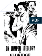 Eldridge Cleaver On Lumpen Ideology