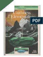 Défis et sortilèges 1-Caïthness 'élémentaliste