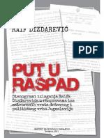 Raif Dizdarevic Put u Raspad