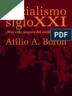 Socialismo Siglo XXI - Atilio Boron