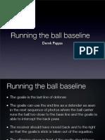 Field hockey Running the Baseline Curve