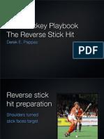Field Hockey Reverse Stick Hit