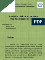 Cuidados básicos ao vacinar, vias de aplicação de vacinas
