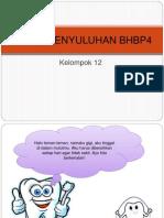DRAFTPENYULUHANBHBP4kel12.pptx.pptx