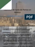 Explosion de Torre de Pemex en Mexico Por Adrian Alvarado