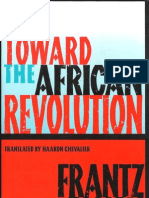 Frantz Fanon - Toward the African Revolution (1994)
