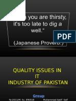 Quality Issues in IT Industry Pak Gp_Presentation FINAL Aatif 17 APR 12