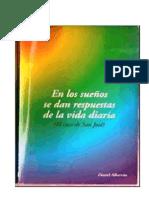 Daniel Albarrán, En Los Sueños Se Dan Respuestas de La Vida Diaria.