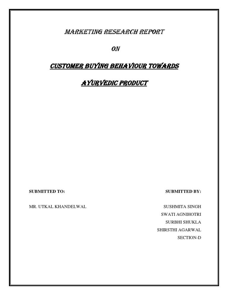 Buyers of herbal product - Customer Buying Behaviour Towards Ayurvedic Product Ayurveda Survey Methodology