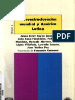 21.La reestructuracion mundial y américa latina,Tomo I.Varios autores-Estay reymo