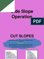 Side Slope Operation