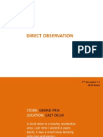 Primary Research- Direct Observation