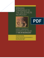 The Second Edition Expert Consensus Statements on the Use of IVIg in Neurology