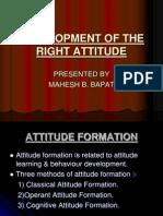 Development of the Right Attitude