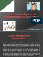 Yuemily carrillo Factores Que Influyen en El Comportamiento del consumidor