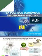 LA POLÍTICA ECONÓMICA DE DEMANDA EFECTIVA