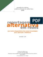 Apostila da oficina Reportagem Alternativa Em Redes