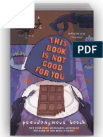 This Book Is Not Good for You (SAMPLE) by Pseudonymous Bosch