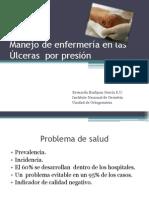 Manejo de Enfermeria en La Ulceras Por Presion