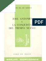Jose Antonio y la conquista del tiempo nuevo
