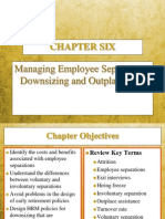Chapter6 PosManaging Employee Separations, Downsizing and Outplacement