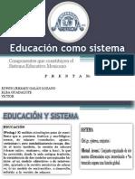 Educacion Como Sistema