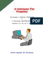 Dirce Quandt de Oliveira - Administração Por Projetos