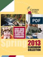 Cherry Lake Publishing Spring 2013 Catalog Supplement Classroom