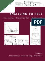 Analysing Pottery Processing – Classification – Publication - Barbara Horejs – Reinhard Jung – Peter Pavúk