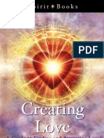 Creating Love a Guide to Finding and Attracting Love