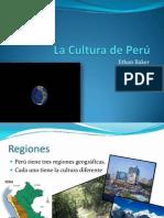 La Cultura de Perú
